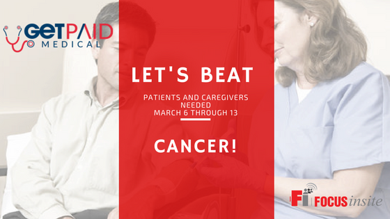 Cancer Study- March 6 - 13th, Patients and Caregivers Needed